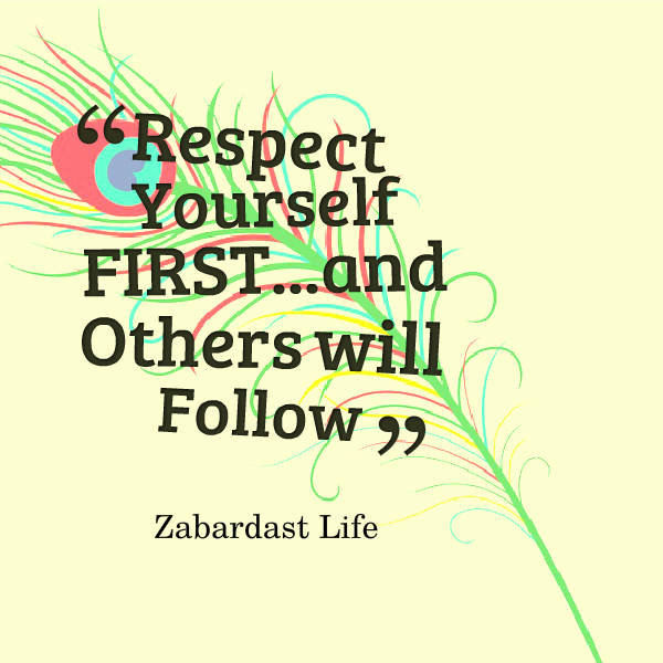 Respecting Life Quotes: Quotes-Learning To Respect Yourself